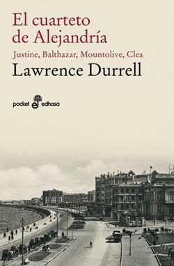 El cuarteto de Alejandría - Lawrece Durrell - Carmen Boullosa - Maldita Cultura Magazine