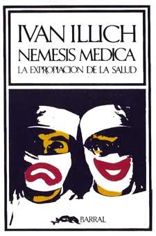 Ivan Illich - Nemesis Medica - Maldita Cultura Magazine